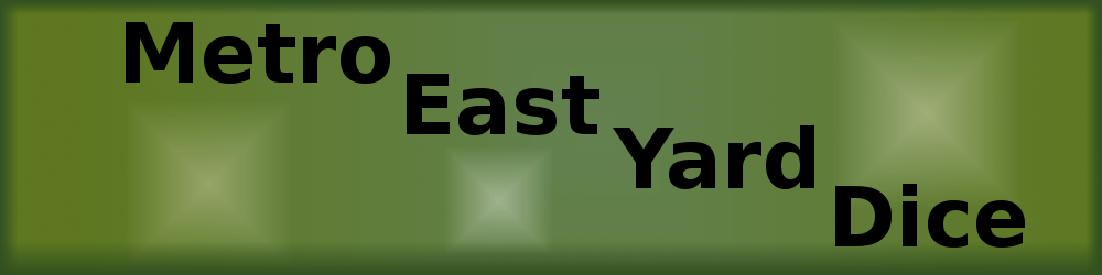 Metro East Yard Dice